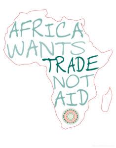 'Africa Wants Trade Not Aid' - www.malulu.co.uk